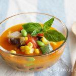 夏野菜の冷製ミネストローネ